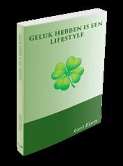 Geluk hebben is een lifestyle Gert Evers